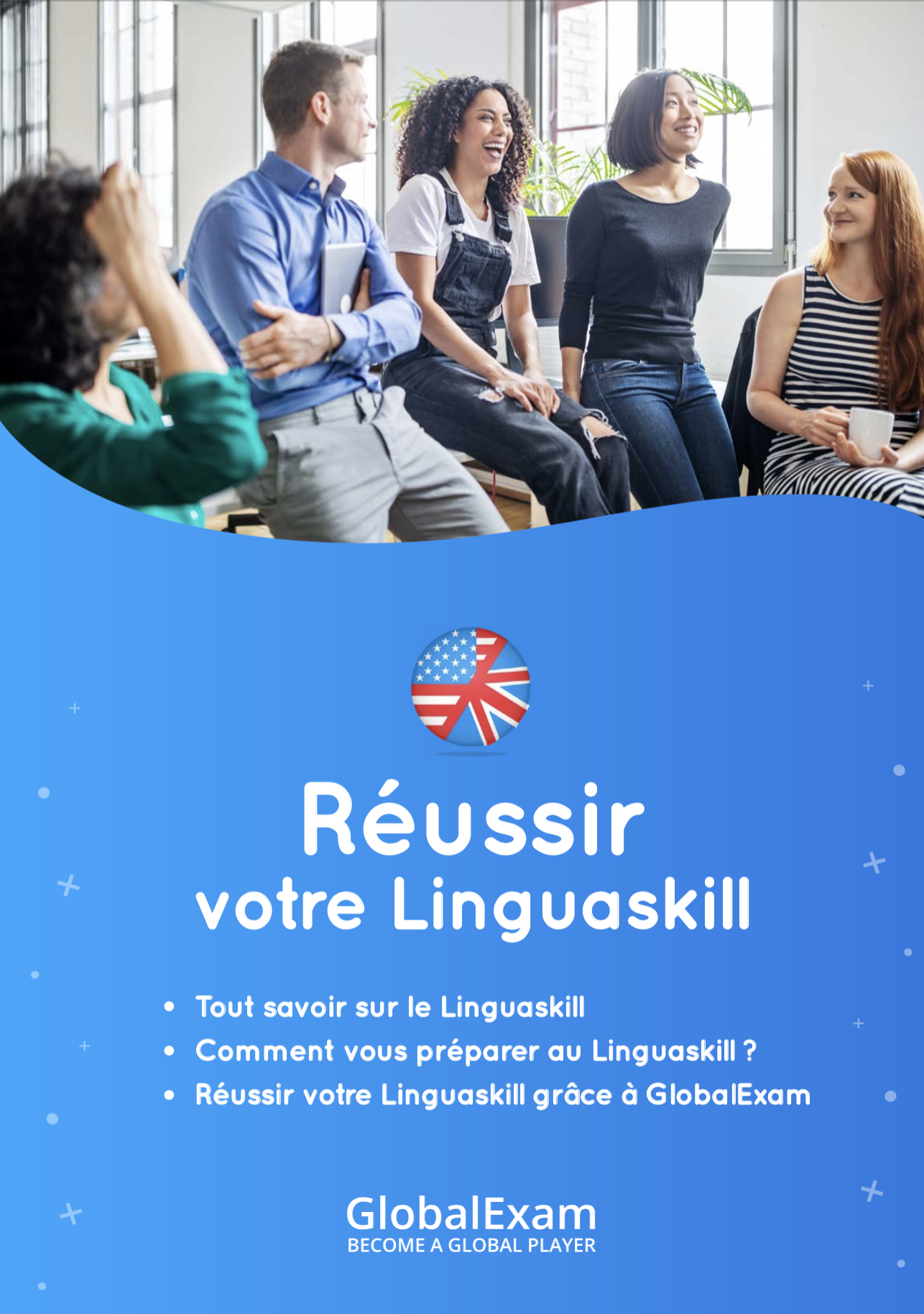 Comment préparer vos apprenants au Linguaskill